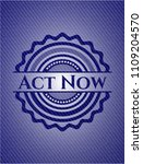 act now badge with denim... | Shutterstock .eps vector #1109204570