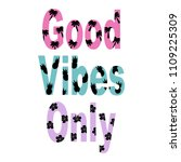 colorful good vibes only... | Shutterstock .eps vector #1109225309