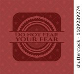 do not fear your fear red... | Shutterstock .eps vector #1109239274