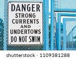 Do Not Swim Sign Warning Of...