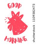 morning card with red rooster... | Shutterstock .eps vector #1109382473