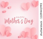 happy mother's day greeting... | Shutterstock . vector #1109441993