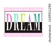 dare to believe dream slogan... | Shutterstock .eps vector #1109511290