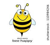 bee happy vector illustration   Shutterstock .eps vector #110984246