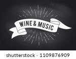 wine  music. vintage ribbon... | Shutterstock .eps vector #1109876909