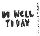 do well today. sticker for... | Shutterstock .eps vector #1109920730