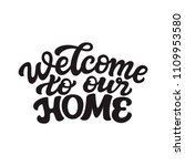 welcome to our home. hand drawn ... | Shutterstock .eps vector #1109953580