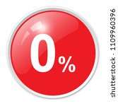 0 percent red glossy round... | Shutterstock .eps vector #1109960396