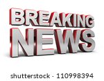 3d illustration of a breaking... | Shutterstock . vector #110998394