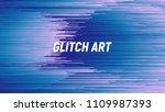 digital glitch art abstract... | Shutterstock .eps vector #1109987393