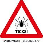 tick warning sign. vector... | Shutterstock .eps vector #1110020570