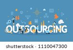 outsourcing concept... | Shutterstock .eps vector #1110047300