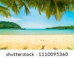 beautiful tropical beach and...   Shutterstock . vector #1110095360