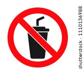 no drinks allowed sign ... | Shutterstock .eps vector #1110136988