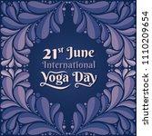 international yoga day... | Shutterstock .eps vector #1110209654