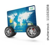 Credit Card On Wheels Isolated...