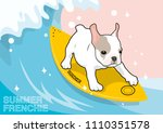 cute frenchie and his surfboard ... | Shutterstock .eps vector #1110351578