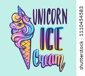 unicorn ice cream. calligraphic ... | Shutterstock .eps vector #1110454583