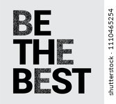 be the best slogan with glitter ... | Shutterstock .eps vector #1110465254
