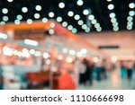 blur image of booth at the fair ... | Shutterstock . vector #1110666698