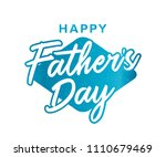 happy father's day logo label... | Shutterstock .eps vector #1110679469