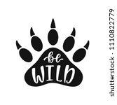 be wild. hand drawn inspiration ... | Shutterstock .eps vector #1110822779