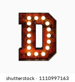 letter d. realistic rusty light ... | Shutterstock . vector #1110997163