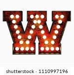 letter w. realistic rusty light ... | Shutterstock . vector #1110997196