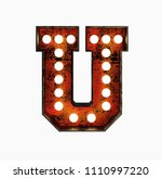 letter u. realistic rusty light ... | Shutterstock . vector #1110997220