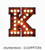 letter k. realistic rusty light ... | Shutterstock . vector #1110997256