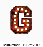 letter g. realistic rusty light ... | Shutterstock . vector #1110997280