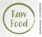 raw food diet label  painted... | Shutterstock .eps vector #1111016240