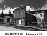 Historic Mining Town Buildings...