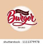 burger round logo and vintage... | Shutterstock . vector #1111379978