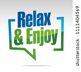 relax and enjoy in brackets... | Shutterstock .eps vector #1111404569