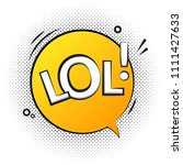 lol text speech label icon. pop ... | Shutterstock .eps vector #1111427633