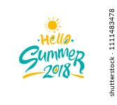 hello summer 2018. seasonal... | Shutterstock .eps vector #1111483478