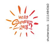 hello summer 2018. seasonal... | Shutterstock .eps vector #1111484360