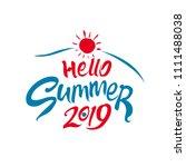 hello summer. 2019. seasonal... | Shutterstock .eps vector #1111488038