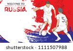 welcome to russia background... | Shutterstock .eps vector #1111507988