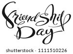 friendship day handwritten... | Shutterstock .eps vector #1111510226