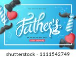 happy fathers day calligraphy... | Shutterstock .eps vector #1111542749