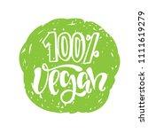 100  vegan. vector illustration.... | Shutterstock .eps vector #1111619279