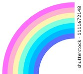 rainbow half arc shape  quarter ... | Shutterstock .eps vector #1111672148