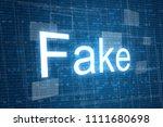 fake word on digital background | Shutterstock . vector #1111680698