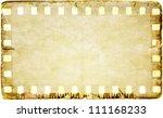 grunge film strip frame on old... | Shutterstock . vector #111168233