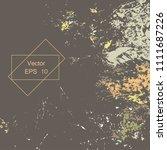 grunge urban dust distress... | Shutterstock .eps vector #1111687226