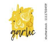 garlic concept design. hand... | Shutterstock .eps vector #1111703459