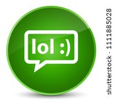 lol bubble icon isolated on... | Shutterstock . vector #1111885028