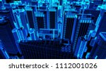 abstract 3d city rendering with ... | Shutterstock . vector #1112001026
